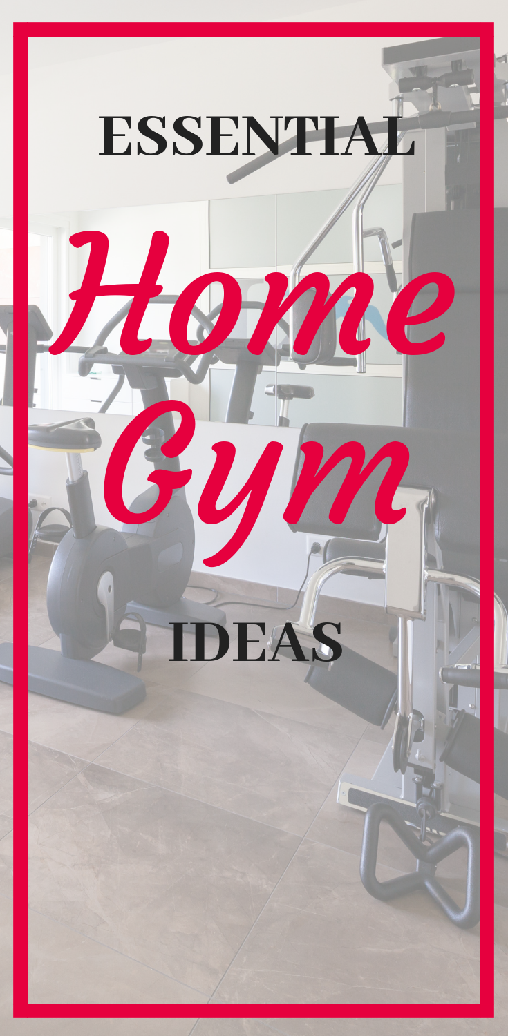 home gym essentials. ideas for home gym on a budget