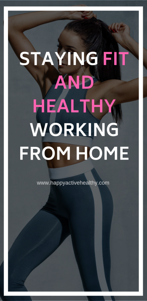 stay healthy when working from home. home work life